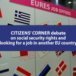 Citizens' Corner debate on social security rights and looking for a job in another EU country