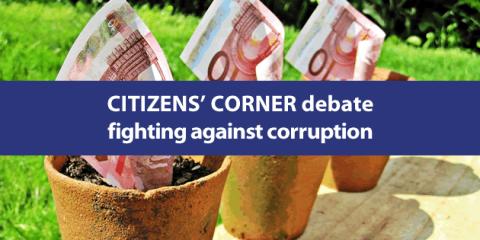 Citizens' Corner debate on fighting against corruption