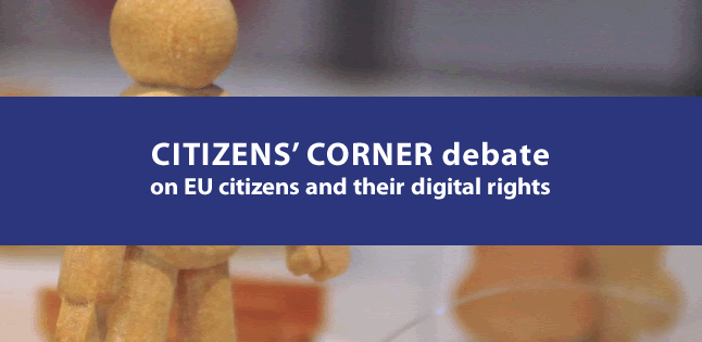 Citizens' Corner debate on EU citizens and their digital rights